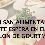 Salón de Gourmets 2018