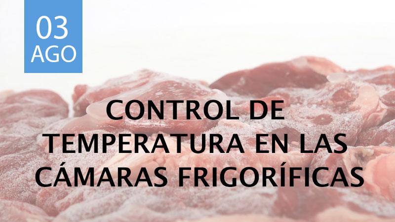 control de temperatura en las cámaras frigoríficas