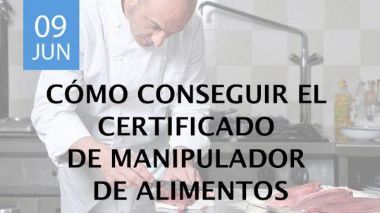 Cómo conseguir el certificado de manipulador de alimentos