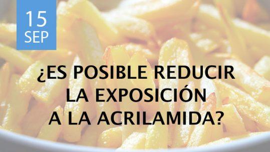 reducir la exposición a la acrilamida